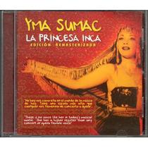 Cd Original Yma Sumac La Princesa Inca Con Video Documental