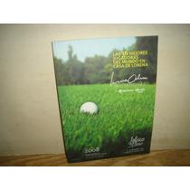 Golf - Las 36 Mejores Jugadoras Del Mundo En Casa De Lorena