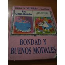 Libro De Valores - Bondad Y Buenos Modales - Walt Disney