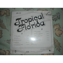 Tropical Florida Con Permiso Por Favor Lp Nuevo Rarisimo