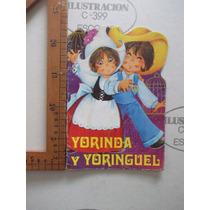 Cuento Infantil,yorinda Y Yoringuel,ed. Cobas S.a. 1978