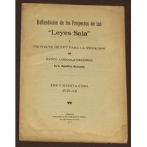 Proyecto De Las Leyes Sala Derecho Agrario México 1914
