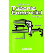 Mnl De Tuberia Comercial - Frankland / Limusa