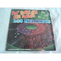 Los Melodicos Venezuela / Lp Nuevo