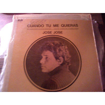 Disco Acetato De Jose Jose,cuando Tu Me Quieras Autografiado
