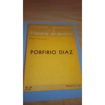 Porfirio Diaz Angel Taracena Ed. Jus