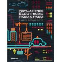 Instalaciones Electricas Paso A Paso - Enriquez Harper / Lim