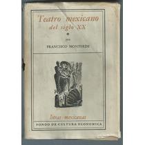 Libro Teatro Mexicano Siglo Xx Francisco M. 1956