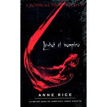 Lestat El Vampiro - Anne Rice / Zeta