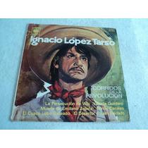 Ignacio López Tarso Corridos De Revolución/ Lp Vinil Acetato