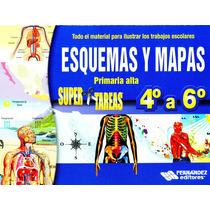Esquemas Y Mapas 4 A 6 - Fernandez / Librotec