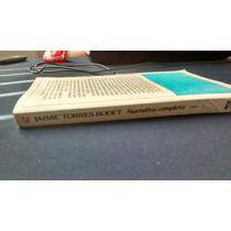 Narrativa Completa Volumen 1 Jaime Torres Bodet