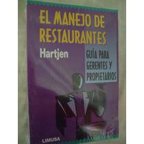 Manejo De Restaurantes. Para Gerentes Y Propietarios (nuevo)