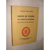 Libro Federico Garcia Lorca Bodas De Sangre, Los Titeres De