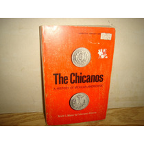 Inglés - The Chicanos, A History Of Mexican Americans