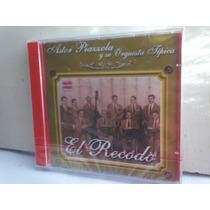 Astor Piazzola Y Su Orquesta Tipica. El Recodo. Cd.
