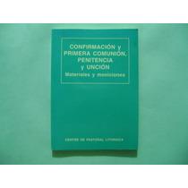 Centre De Pastoral Liturgica, Confirmacion, Primera Comunion