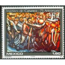 Sc 1238 Año 1981 Martires De Cananea 75 Aniv