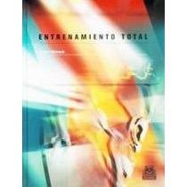 El Gran Libro Del Entrenamiento Total