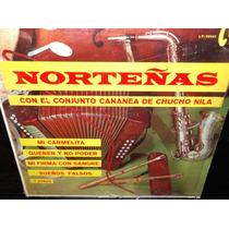Conjunto Cananea De Chucho Nila Norteñas Lp Vinilo Acetato
