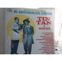 Tin Tan Y Marcelo. 15 Autenticos Exitos. Lp.