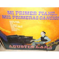 Agustin Lara Mi Primer Piano Lp