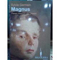 Sylvie Germain Magnus Editorial Bruguera Nuevo