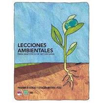 Libro: Lecciones Ambientales Para Maestros De Secundaria