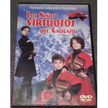 Dvd Los Niños Virtuosos Del Caúcaso Georgian Dance Company