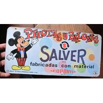 Antigua Publicidad De Salver Pelotas Y Balones - Walt Disney