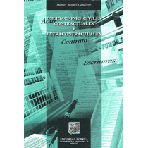 Obligaciones Civiles Contractuales Y Extracontract - Manuel