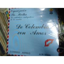 Organizacion Sta Martha L.p De 33rpm. De Colombia Con Amor