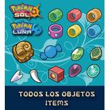 Todos Los Items / Objetos En Pokemon Sol Y Luna Tenshi G**