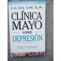 Libro De La Clinica Mayo Sobre Depresion