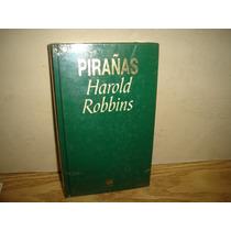 Pirañas - Harold Robbins