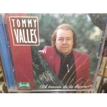 Tommy Valles A Traves De La Lluvia Cd Sellado