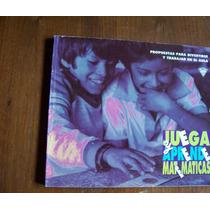 Juega Y Aprende Matemáticas-ilust-fuenlabrada-del Rincón-hm4