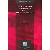 Las Relaciones Laborales En El Servicio Publico - Sergio Pal