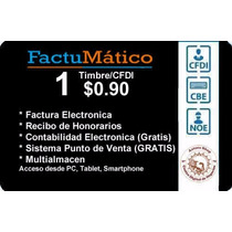 Facturación Electrónica $0.90 X Timbre Sistema Pos Gratis