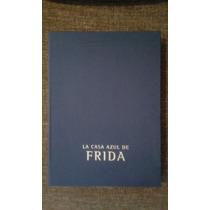 La Casa Azul De Frida Kahlo Libro Muy Raro De Conseguir