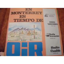 Lp En Monterrey Es Tiempo De Oir, Envio Gratis