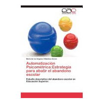 Automatizacion Psicometrica:, Maria De Los Angeles