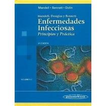 Libro Enfermedades Infecciosas: Principios Y Practica