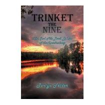 Trinket The Nine: The God File Book Ledux Of, Tonya Felder