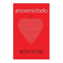 Amoremiobello, Betta Stone