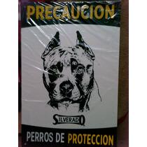 Letrero Pitbull Precaución Perros De Protección Silverado