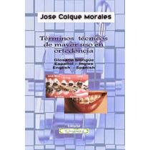 Diccionario De Odontología Ortodoncia Inglés Espanol - Libro