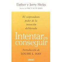 Intentar Es Conseguir Hicks Libro Inspiracional