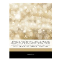 Articles On Museums In Oklahoma By City,, Hephaestus Books