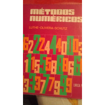 Metodos Numericos, Luthe-olivera